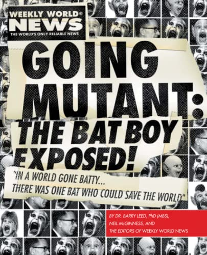 9781439157008: Going Mutant: The Bat Boy Exposed!