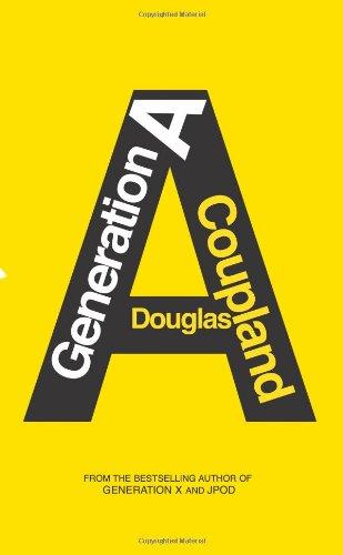 9781439157015: Generation A: A Novel
