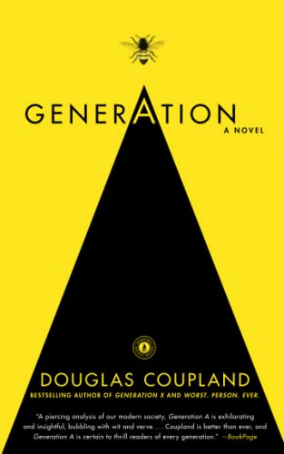 9781439157022: Generation A: A Novel