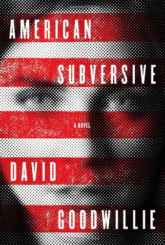9781439157053: American Subversive: A Novel