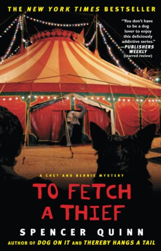 To Fetch a Thief: A Chet and: Spencer Quinn