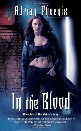 9781439157251: In the Blood: Book Two of the Maker's Song