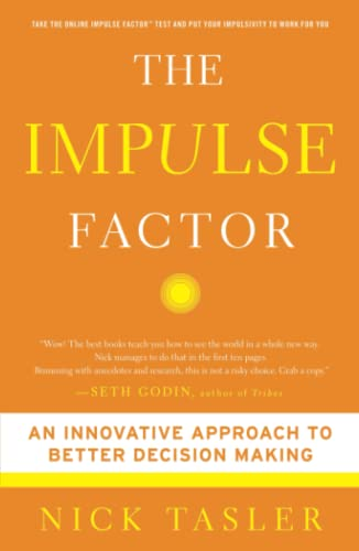 9781439157275: The Impulse Factor: An Innovative Approach to Better Decision Making