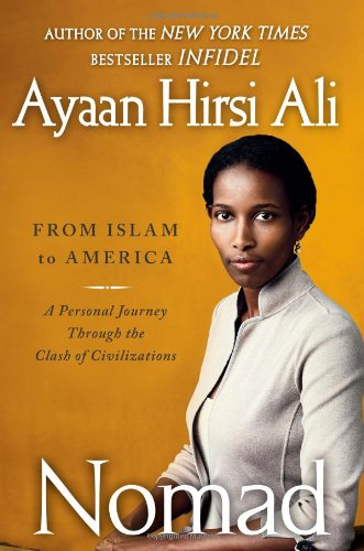 9781439157312: Nomad: From Islam to America: A Personal Journey Through the Clash of Civilizations