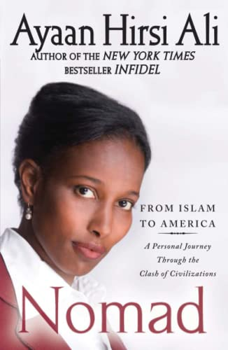9781439157329: Nomad: From Islam to America: A Personal Journey Through the Clash of Civilizations