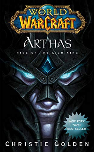 9781439157602: World Of Warcraft. Arthas. Rise Of The Lich King