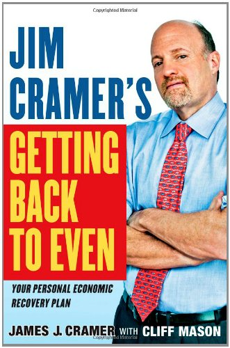 9781439158012: Jim Cramer's Getting Back to Even