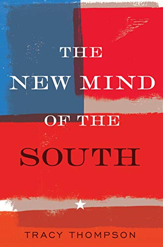 The New Mind of the South (Hardcover): Tracy Thompson