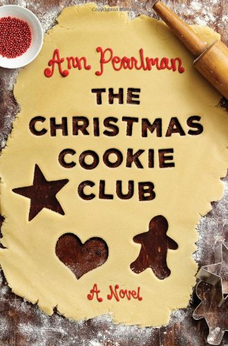 9781439158845: The Christmas Cookie Club: A Novel