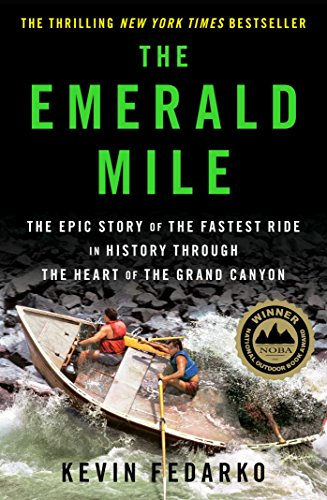 9781439159859: The Emerald Mile: The Epic Story of the Fastest Ride in History Through the Heart of the Grand Canyon