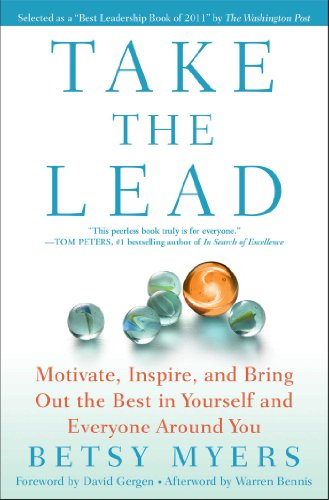 9781439160695: Take the Lead: Motivate, Inspire, and Bring Out the Best in Yourself and Everyone Around You