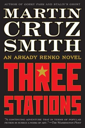 9781439160749: Three Stations: An Arkady Renko Novel