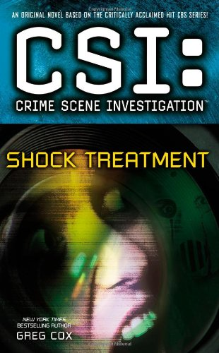9781439160800: Shock Treatment (CSI: Crime Scene Investigation)