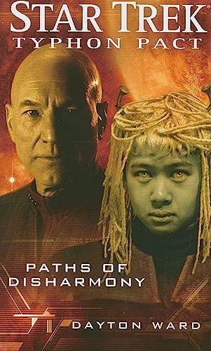 Paths of Disharmony (Star Trek: Typhon Pact #4) - Dayton Ward