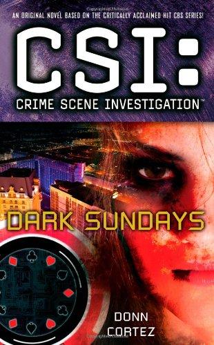 9781439160862: CSI: Crime Scene Investigation: Dark Sundays