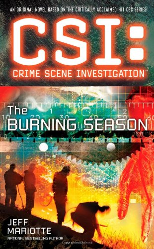 9781439160879: CSI: Crime Scene Investigation: The Burning Season
