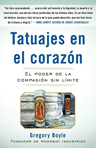 9781439160985: Tatuajes en el corazon: El poder de la compasión sin límite