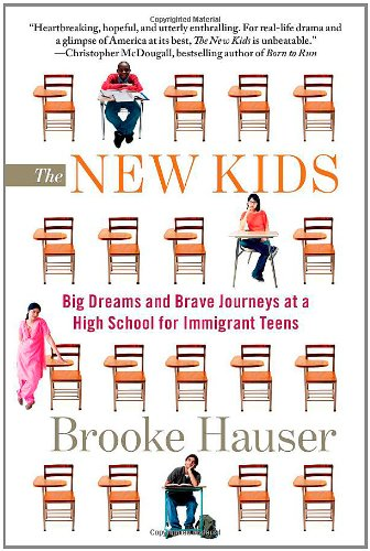 9781439163283: The New Kids: Big Dreams and Brave Journeys at a High School for Immigrant Teens