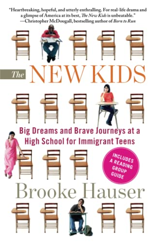 9781439163306: The New Kids: Big Dreams and Brave Journeys at a High School for Immigrant Teens