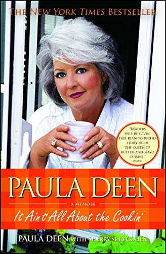 9781439163351: Paula Deen: It Ain't All about the Cookin'