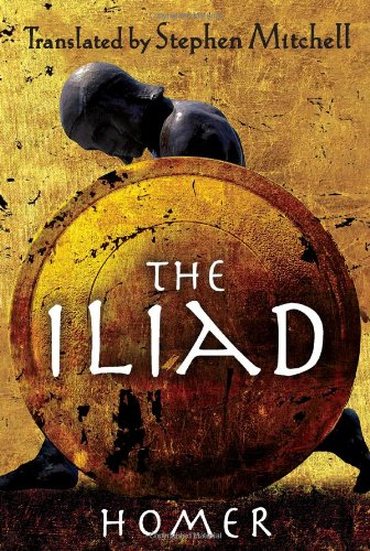The Iliad. { SIGNED BY STEPHEN MITCHELL. }.