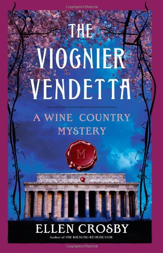 9781439163863: The Viognier Vendetta: A Wine Country Mystery (Wine Country Mysteries)