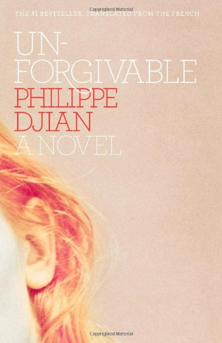 9781439164419: Unforgivable: A Novel