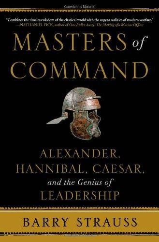 9781439164488: Masters of Command: Alexander, Hannibal, Caesar, and the Genius of Leadership