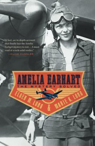 9781439164662: Amelia Earhart: The Mystery Solved