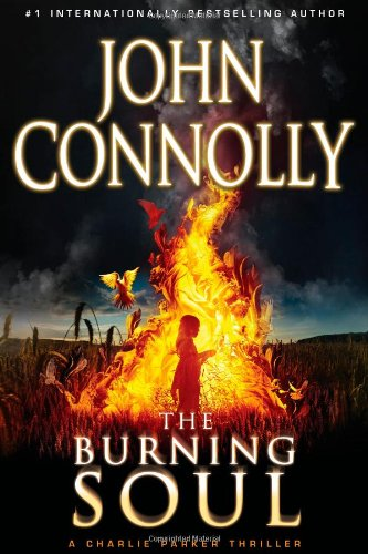 THE BURNING SOUL (SIGNED): Connolly, John