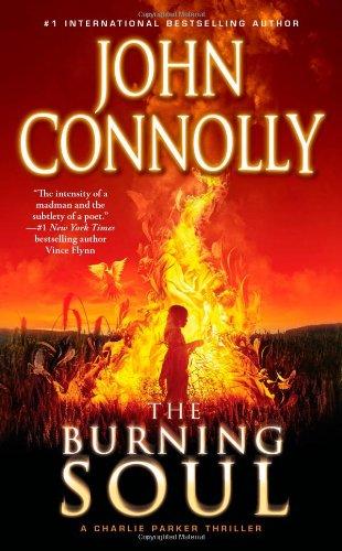 9781439165287: The Burning Soul: A Charlie Parker Thriller