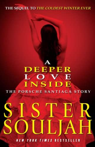 9781439165324: Deeper Love Inside: The Porsche Santiaga Story
