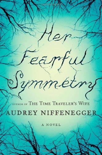 9781439165393: Her Fearful Symmetry: A Novel
