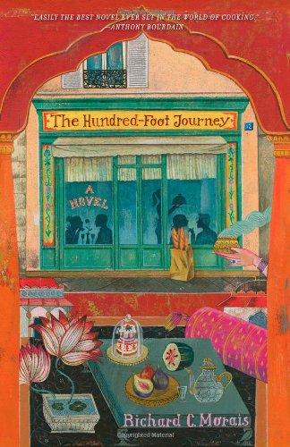 The Hundred-Foot Journey: A Novel: Morais, Richard C.