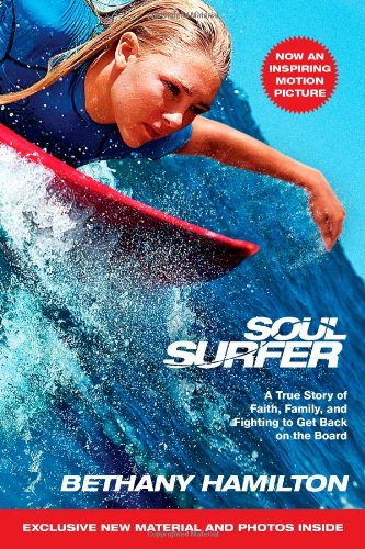 9781439165799: Soul Surfer - Movie Tie-In: A True Story of Faith, Family, and Fighting to Get Back on the Board