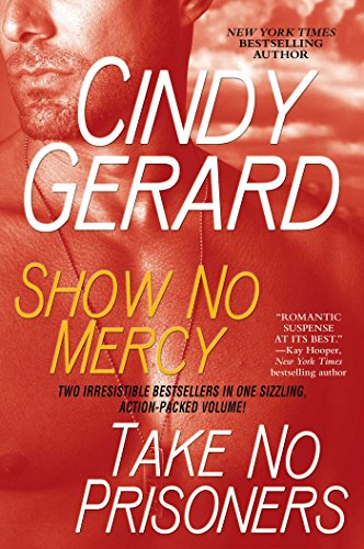 Show No Mercy and Take No Prisoners (1439165866) by Cindy Gerard