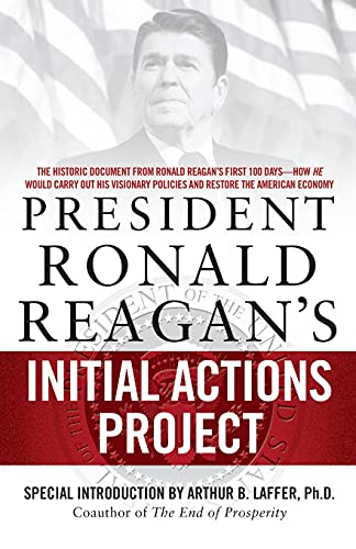 9781439165904: President Ronald Reagan's Initial Actions Project