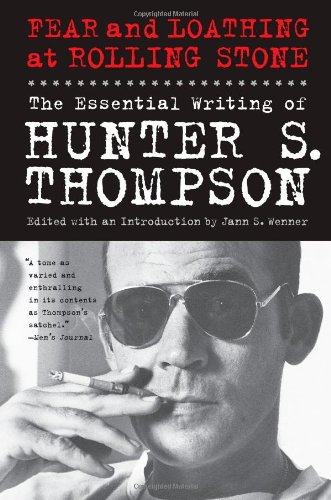 9781439165966: Fear and Loathing at Rolling Stone: The Essential Writing of Hunter S. Thompson