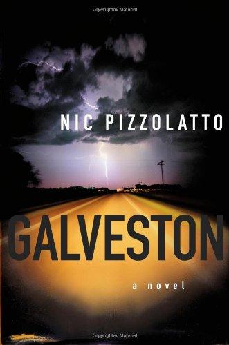 9781439166642: Galveston: A Novel