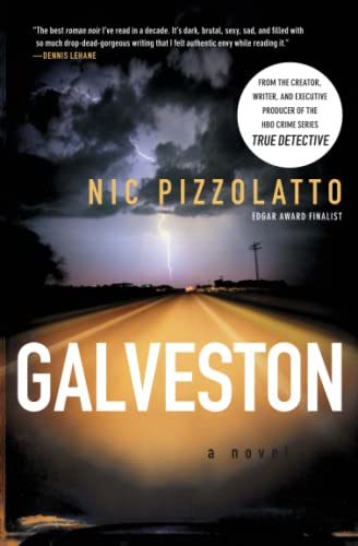 9781439166666: Galveston: A Novel