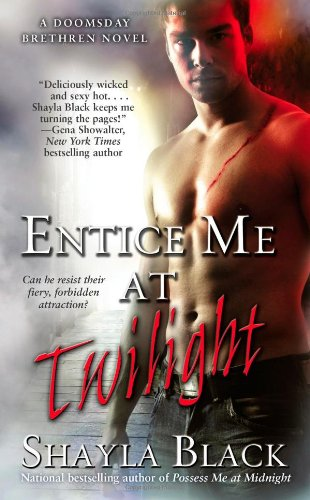 9781439166772: Entice Me at Twilight (The Doomsday Brethren, Book 4)