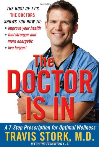 9781439167403: The Doctor Is In: A 7-Step Prescription for Optimal Wellness
