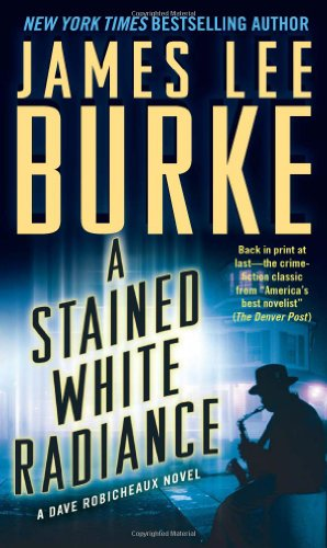 9781439167595: A Stained White Radiance (Dave Robicheaux)