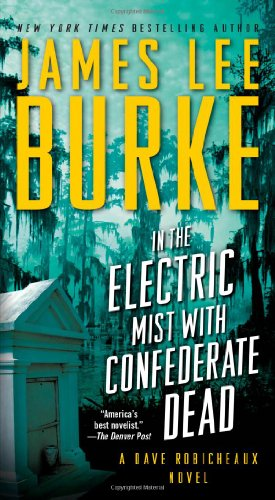 9781439167601: In the Electric Mist with Confederate Dead (Dave Robicheaux)