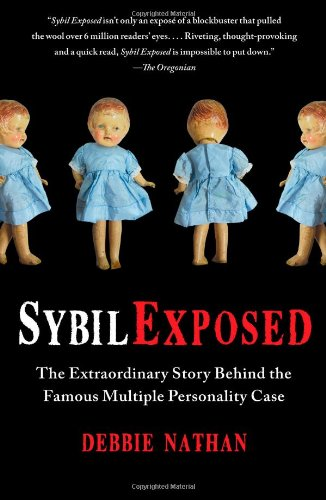 9781439168288: Sybil Exposed: The Extraordinary Story Behind the Famous Multiple Personality Case