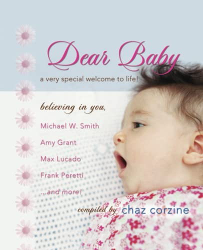 9781439168448: Dear Baby: A Very Special Welcom to Life