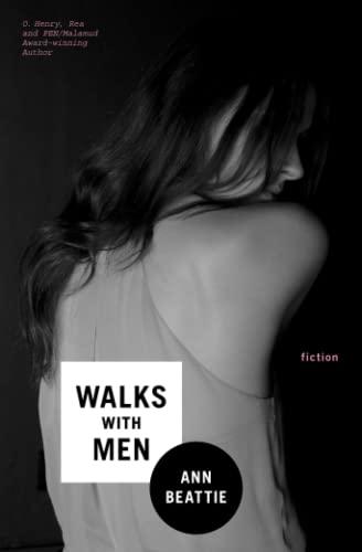 Walks With Men: Fiction: Ann Beattie