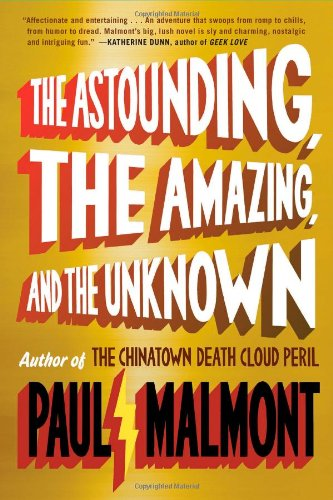 9781439168936: The Astounding, the Amazing, and the Unknown