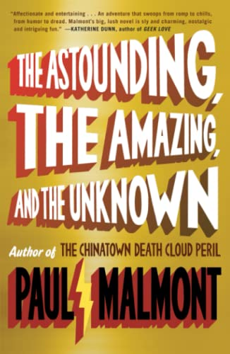 9781439168943: The Astounding, the Amazing, and the Unknown