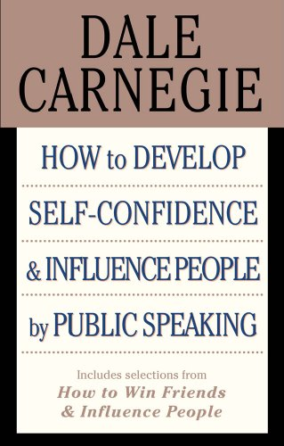 9781439169780: How to Develop Self-confidence & Influence People By Public Speaking (Includes selections from How to Win Friends & Influence People)